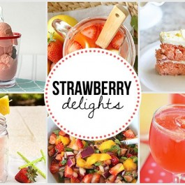 Strawberry Delights. Strawberry Recipe Features at Inspiration2 - Live Laugh Rowe