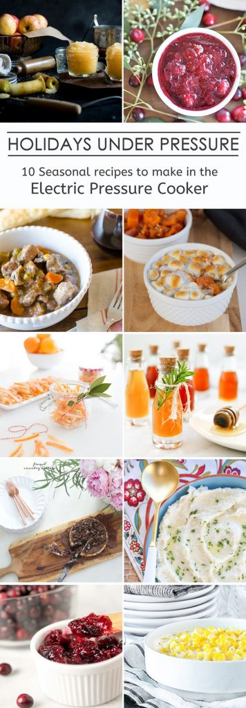 10 Fantastic Holiday Dishes you can make in your Electric Pressure Cooker! livelaughrowe.com