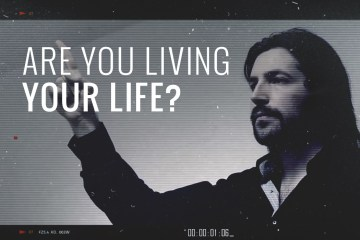 are-you-living-your-life