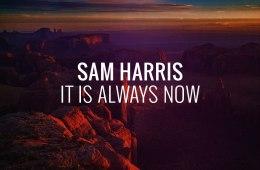 sam_harris_always_now