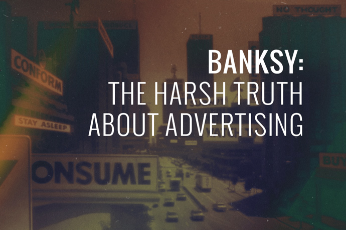 banksy-harsh-truth-advertising
