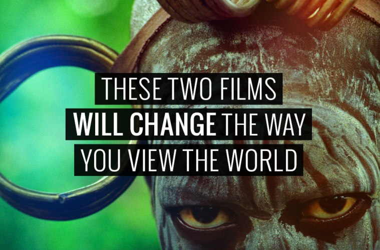 These-two-films-will-change-the-way-you-view-the-world