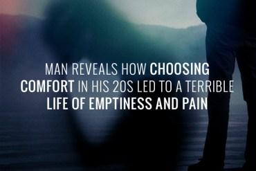 choosing_comfort_misery_emptiness_20s