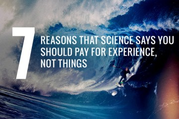 7_reasons_science_says_buy_experiences