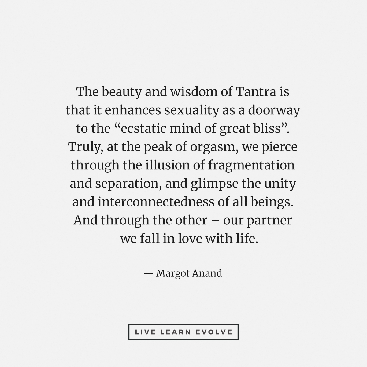 wisdom_tantra_orgasm_illusion_tantrix_sex_quote