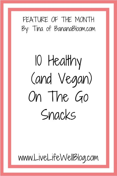 Healthy (and Vegan) On The Go Snack Ideas from www.BananaBloom.com