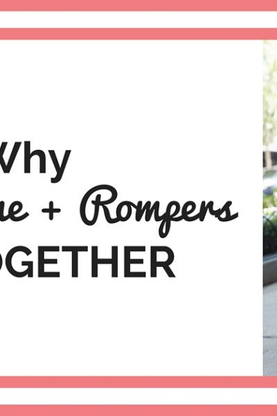 Why Summertime and Rompers Go Together