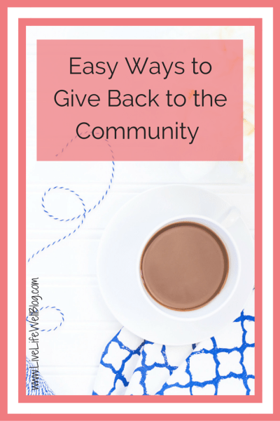 To whom much is given, much is expected! Check out these easy ways that you can give back to your community