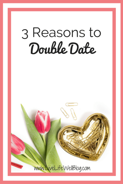 Double dating has it's advantages! Find out why you and bae should double date on LiveLifeWellBlog.com
