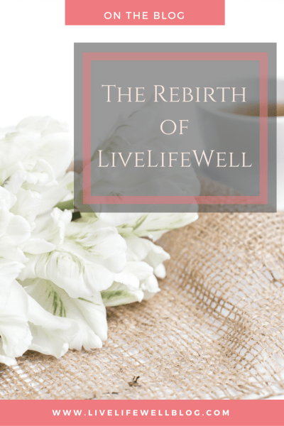 After a 30+ day hiatus, LiveLifeWell is BACK and BETTER THAN EVER! Read all about the rebirth and what changes you can expect on LiveLifeWellBlog.com