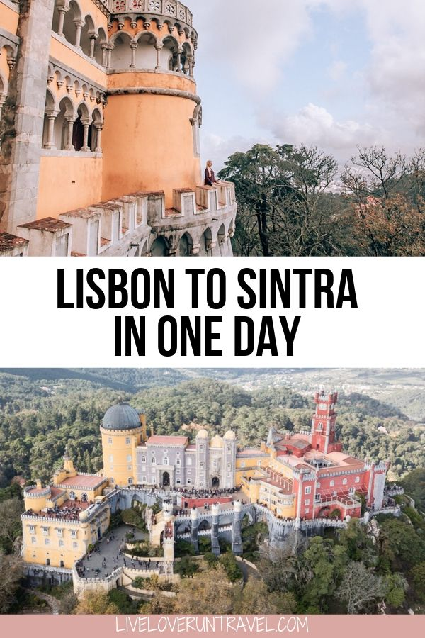 Pena Palace in Sintra, Portugal. One day in Sintra: Lisbon to Sintra Day Trip Itinerary