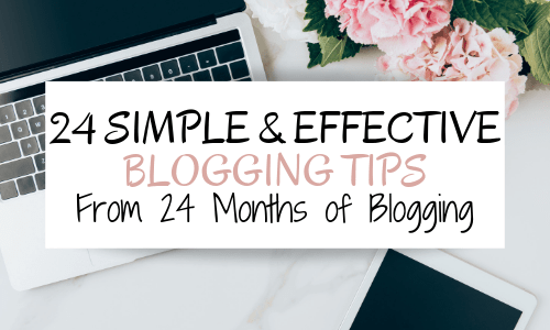 To celebrate 2 years of blogging, here are 24 simple and effective blogging tips to grow your blog and increase your blog traffic.
