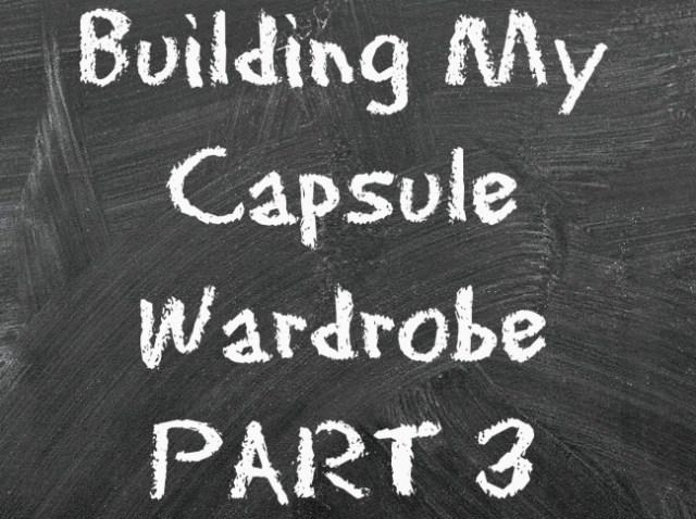 BuildingMyCapsuleWardrobePArt3