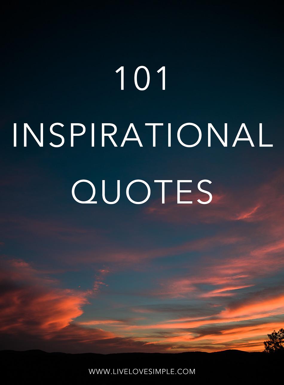 Image of: Short Inspirational 101 Inspirational Quotes Live Love Simple 101 Inspirational Quotes Live Love Simple