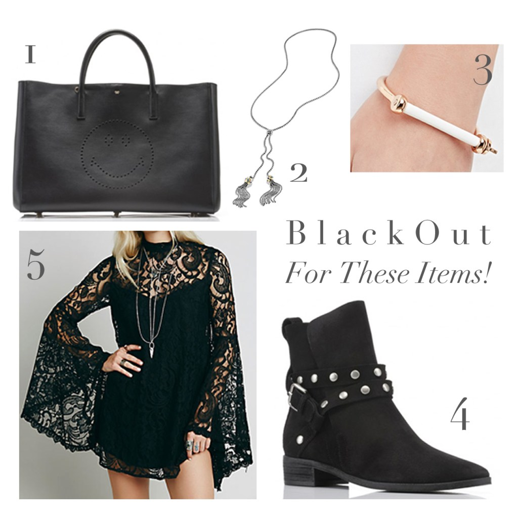 B l a c k O u t  For These Items!