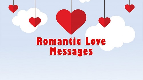 100 Romantic Love Messages and Text 2021, To send to Spouse, Boyfriend and Girlfriend