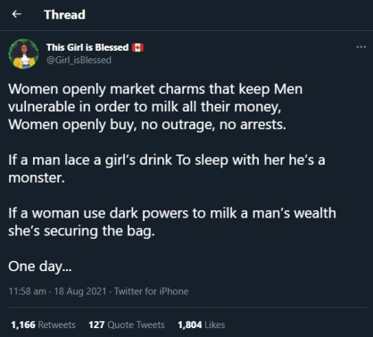 """Lady Blows Hot -""""Women Openly Buy And Sell Charms To Entrap Men And Milk All Their Money, Yet There's No Outrage Or Arrests"""""""