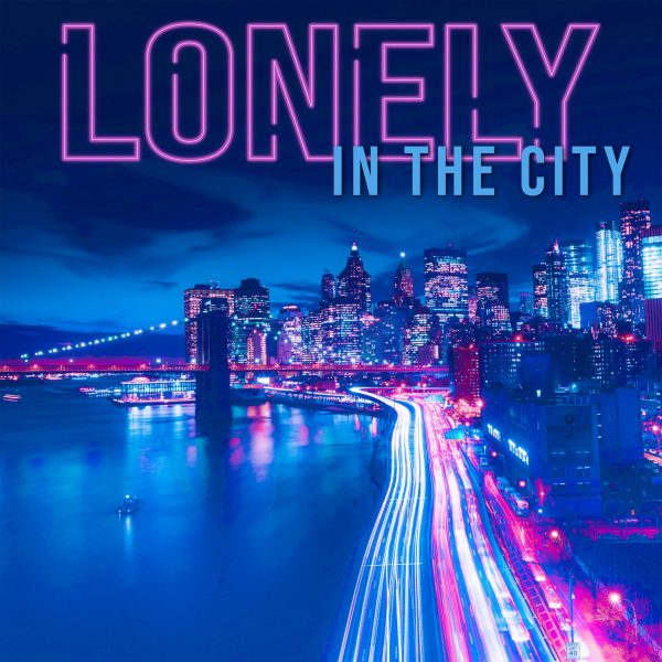 Lonely in the City record artwork showing a busy highway and skyscrapers.