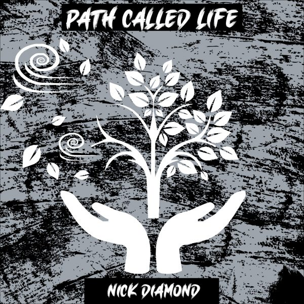 Artwork for a Path Called Life, by Nick Diamond. Featured on Live Mic Records