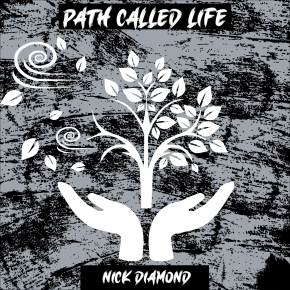 Path Called Life by Nick Diamond artwork for Record label