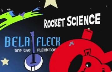 bela fleck rocket science