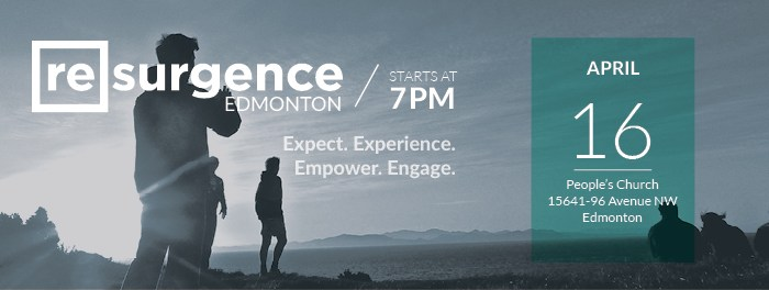Resurgence Edmonton April 16 2016