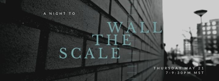 A Night to Scale the Wall_WB_Apr2020