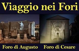 Viaggio nei Fori: al Foro di Augusto e al Foro di Cesare 2 storie e 2 percorsi a cura di Piero Angela e Paco Lanciano, dal 25 aprile al 1° novembre 2015