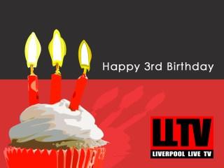 Happy 3rd Birthday Liverpool Live TV