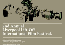 COMING UP: Liverpool Lift-Off Film Festival, Kazimier & Frederiks, 8-10 Mar 2014