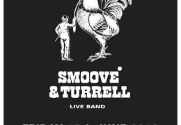 COMING UP: Smoove & Turrell at Leaf Bold Street, 15 June 2012