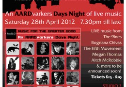 COMING UP: Aardvarker's 'Music For the Greater Good' at Studio 2, 28 April 2012