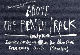 Above the Beaten Track returns to the Bluecoat this August