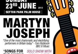 Martyn Joseph, Sefton Park Palm House, 23 June 2013