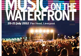 COMING UP: Music on the Waterfront at Pier Head, 20-21 July 2012