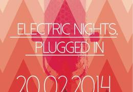 COMING UP: SALJAM presents Electric Nights Plugged In, Blade Factory 20th February 2014