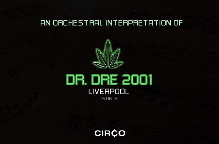 An Orchestral Rendition of Dr. Dre: 2001 Album Coming To Liverpool