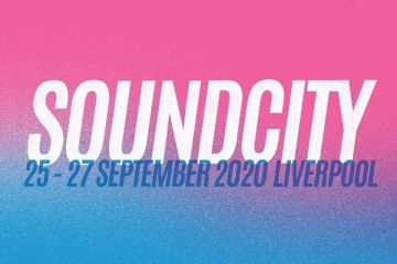 Sound City 2020 Announces New Festival Dates: 25-27 September 2