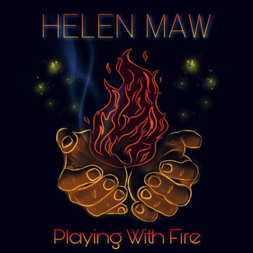 Helen Maw Playing With Fire