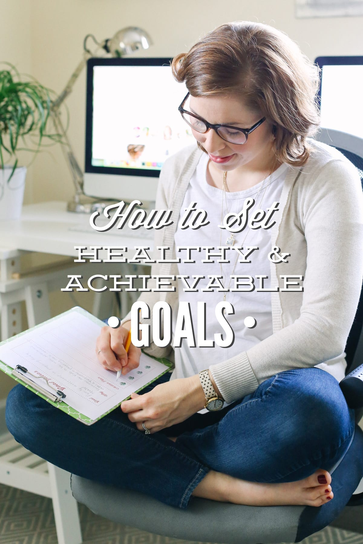 How To Set Healthy And Achievable Goals
