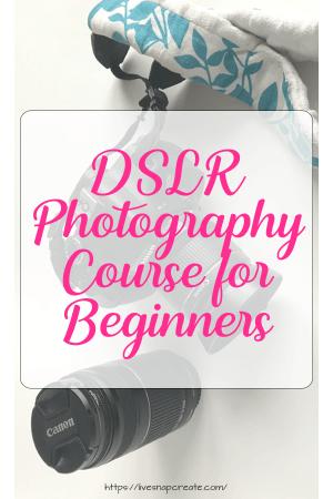 DSLR Beginner Photography Course