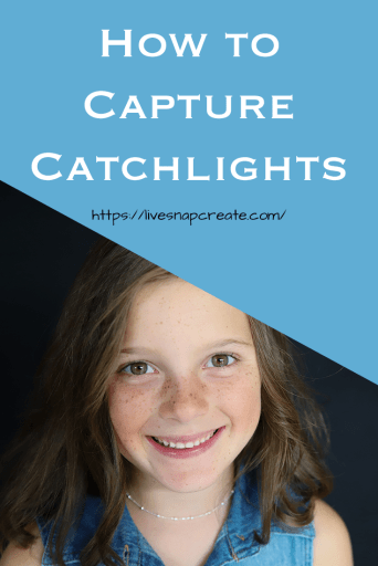 How to capture catchlights - photo of girl with catchlights in eyes