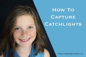 How to capture catchlights with image of girl with catchlights in eyes