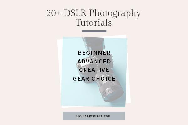 20+ DSLR Photography Tutorials