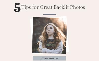 5 Secrets for Backlit Photos