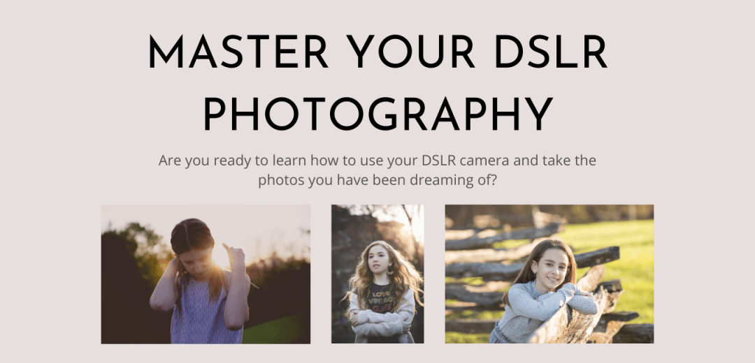 Master Your DSLR Photography Course Header