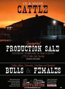CK & Wager Cattle Inaugural Production Sale @ CK Cattle Sale Facility | Highmore | South Dakota | United States