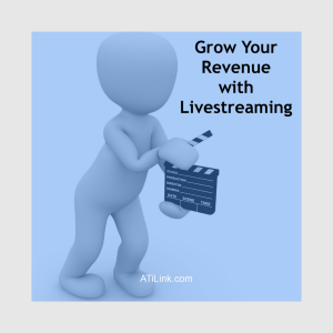 ATi Grow Your Revenue with Livestreaming