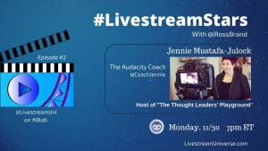 #LivestreamStars w/ Ross Brand Jennie Mustafa-Julock