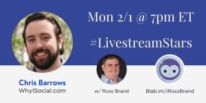 #LivestreamStars Ross Brand Chris Barrows